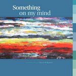 Something on My Mind - Al Cazu (. Alan G. Williamson)
