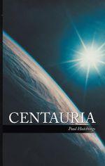 CENTAURIA - Paul Hutchings