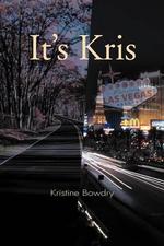 It's Kris - Kristine Bowdry