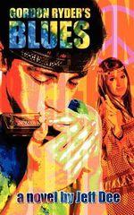 Gordon Ryder's Blues - Jeff Dee