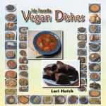 My Favorite Vegan Dishes - Lori Hatch