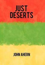 Just Deserts - John Ahern