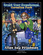 Trust Your Goosebumps, Cornelius Puck - Allan Jay Friedman