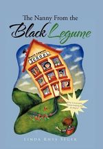 The Nanny from the Black Legume - Linda Rhys Seger