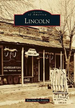 Lincoln : Images of America - Ray John De Aragon