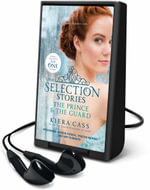 The Selection Stories : The Prince and the Guard - Kiera Cass