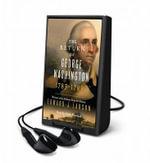 The Return of George Washington : George Washington's Ascent to the Presidency - Edward Larson