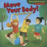 Move Your Body! : My Exercise Tips - Gina Bellisario