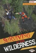 Surviving in the Wilderness - Kristin Marciniak