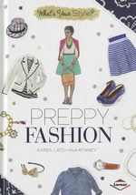 Preppy Fashion : What's Your Style? - Karen Latchana Kenney