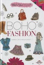 Boho Fashion : What's Your Style? - Karen Latchana Kenney