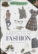 Hipster Fashion : What's Your Style? - Karen Latchana Kenney