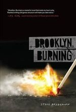 Brooklyn, Burning - Steve Brezenoff