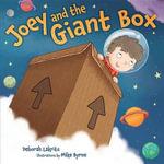 Joey and the Giant Box : Kar-Ben Favorites - Deborah Lakritz