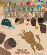 Hare and Tortoise Race Across Israel : Israel - Laura Gehl