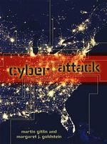 Cyber Attack : Nonfiction - Young Adult - Marty Gitlin