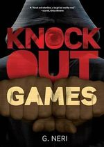 Knockout Games - Greg Neri