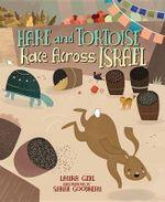 Hare and Tortoise Race Across Israel - Laura Gehl