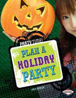 Plan a Holiday Party - Eric Braun