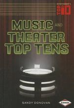 Music and Theater Top Tens - Sandra Donovan