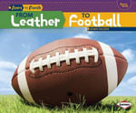 From Leather to Football - Robin Nelson
