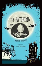 #8 the Hatching : Nightmare Club - Annie Graves