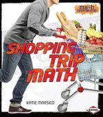 Shopping Trip Math - Katie Marsico