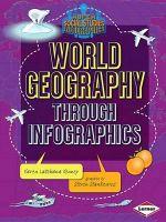 World Geography Through Infographics : Super Social Studies Infographics - Karen Latchana Kenney