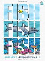 Fishfishfish : Three-Story Books - Lee Nordling