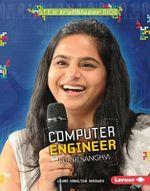 Computer Engineer Ruchi Sanghvi : Stem Trailblazer Bios - Laura Hamilton Waxman