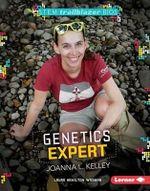 Genetics Expert Joanna L. Kelley : Stem Trailblazer Bios - Laura Hamilton Waxman