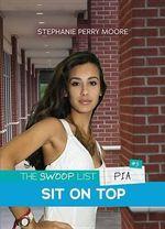 #5 Sit on Top : Swoop List - Stephanie Perry Moore
