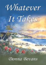Whatever It Takes - Donna Bevans