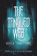 The Tangled Web - Phyllis Falls Rogers