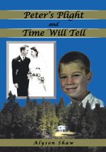 Peter's Plight and Time Will Tell - Alyson Shaw