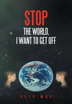 Stop the World, I Want to Get Off - Elle May