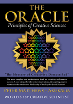 The Oracle : Principles of Creative Sciences - Peter Matthews - Akukalia