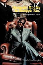 Gangster Movies in Gangsta Rap : Motion Pictures in Lyrics - Brunella Irma Costagliola