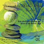 Thoughts of the Day : Book III - Tim N Kremer M a