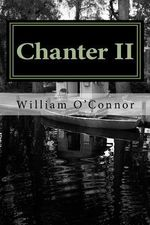 Chanter II - William O'Connor