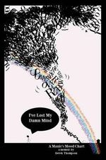 Somewhere Over the Rainbow, I've Lost My Damn Mind : A Manic's Mood Chart - Derek Thompson