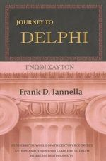 Journey to Delphi : Third Edition - Frank D Iannella