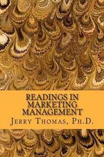 Readings in Marketing Management - Jerry Thomas Ph D