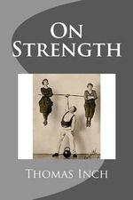 On Strength - Thomas Inch