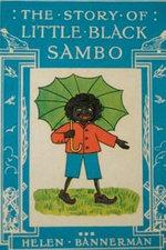 The Story of Little Black Sambo - Helen Bannerman