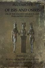 Of Isis and Osiris - Plutarch