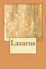 Lazarus - Judy R Taylor