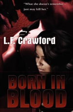Born in Blood - L F Crawford