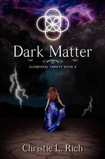 Dark Matter : Elemental Enmity Book Two - Christie L Rich