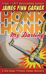 Honk Honk, My Darling - James Finn Garner